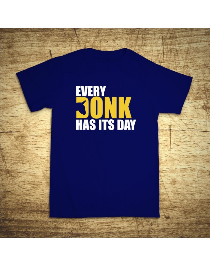 Every donk has its day
