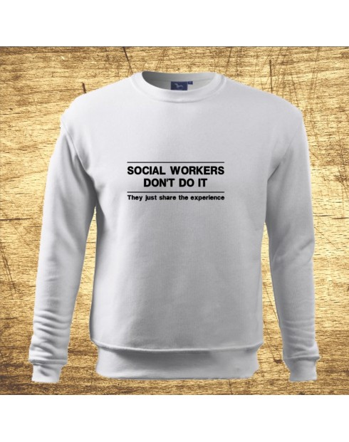 Social workers don´t do it