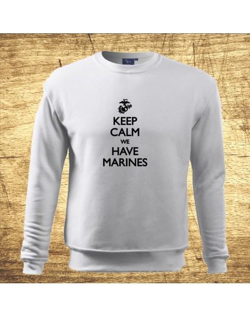 Keep calm , we have marines