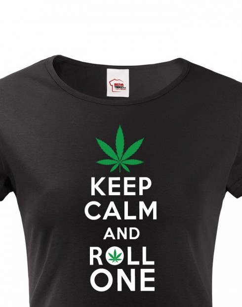 Dámské tričko - Keep calm and roll one