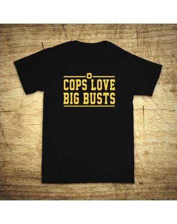Cops love big busts