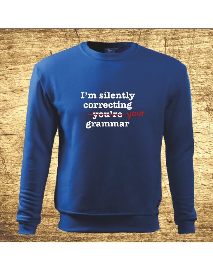 I´m silently correcting your grammar, Farba Modrá, Veľkosť S Bezvatriko.cz 502154
